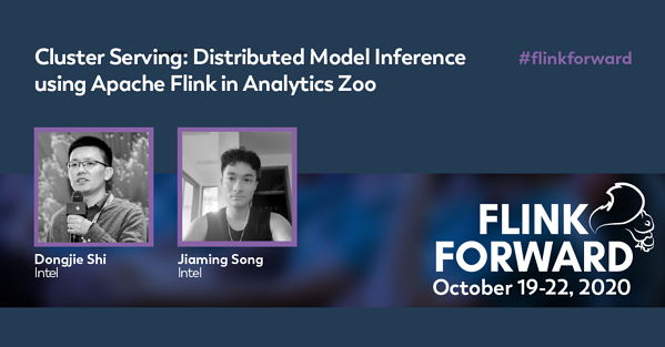 Cluster Serving- Distributed Model Inference using Apache Flink in Analytics Zoo