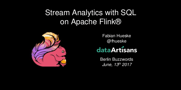 Stream Analytics with SQL on Apache Flink