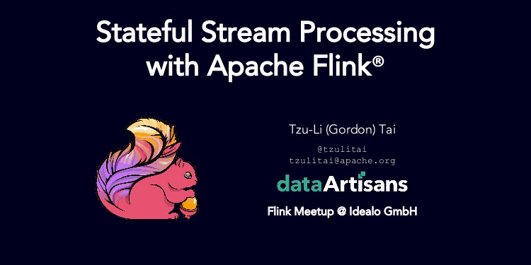 Stateful Stream Processing with Apache Flink