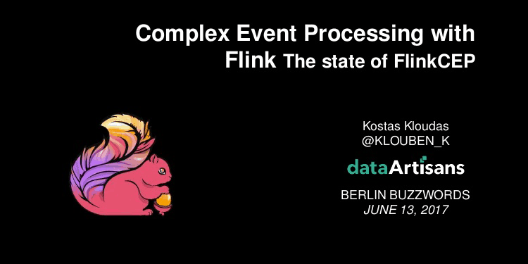 Complex Event Processing with Flink: the state of FlinkCEP