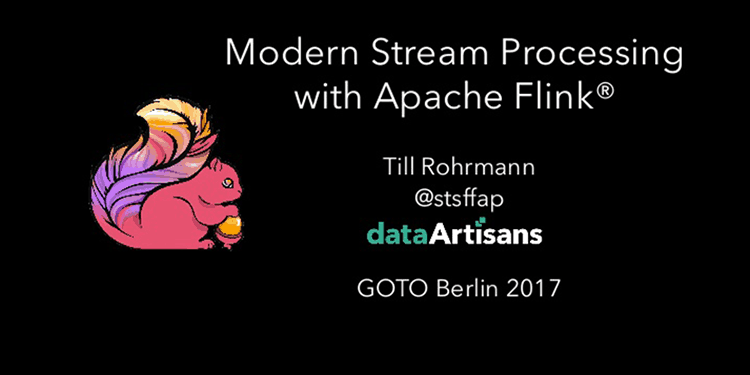 Modern Stream Processing With Apache Flink