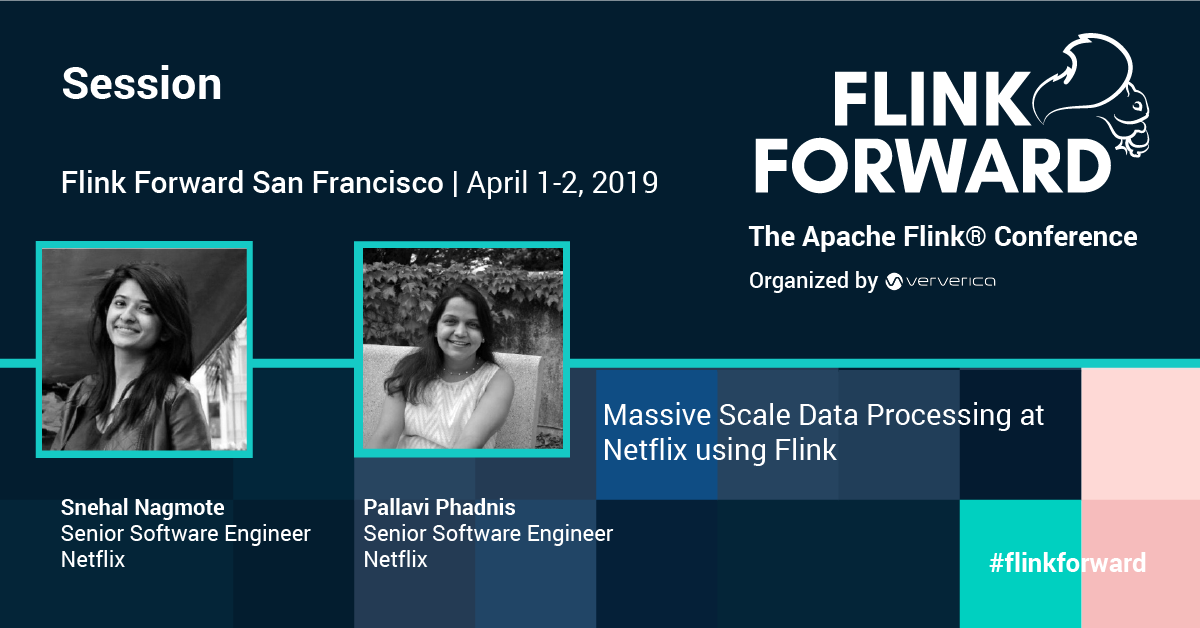 Flink Forward San Francisco 2019, Speakers, Technology event, Netflix Engineering