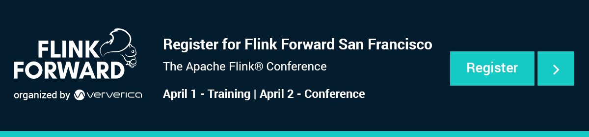 Flink Forward San Francisco 2019, Registration, Event, Stream processing